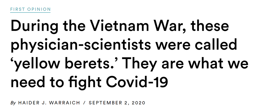 During the Vietnam War, these physician-scientists were called 'yellow berets.' They are what we need to fight Covid-19
